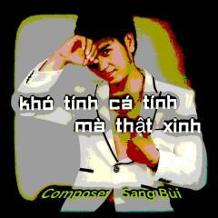 Khó Tính Cá Tính Mà Thật Xinh (Single)