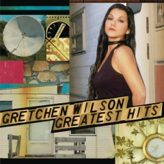 Greatest Hits - Gretchen Wilson