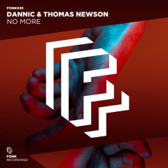 No More (Single) - Dannic, Thomas Newson