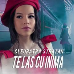 Te Las Cu Inima (Single) - Cleopatra Stratan