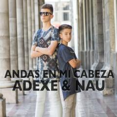 Andas En Mi Cabeza (Single)