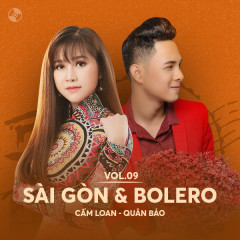 Sài Gòn & Bolero: Cẩm Loan, Quân Bảo - Cẩm Loan, Quân Bảo