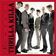 Thrilla Killa (EP) - VAV