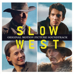 Slow West (Original Motion Picture Soundtrack) - Various Artists