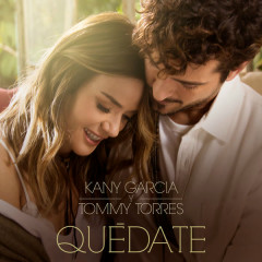 Quédate (Single) - Kany García, Tommy Torres