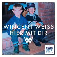 Hier Mit Dir (Single) - Wincent Weiss