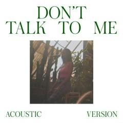 Don't Talk To Me (Acoustic Version) - Gabriela Richardson