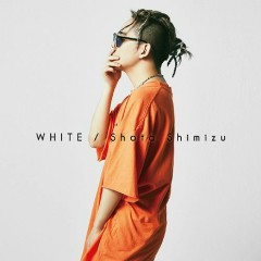 WHITE - Shimizu Shota