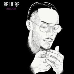 Belaire Dream (Single) - Rob $tone