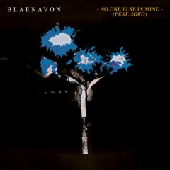 No One Else In Mind (feat. Soko)