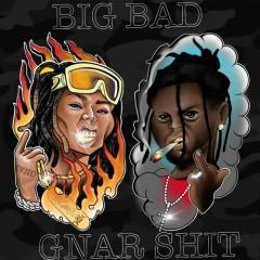 Big Bad Gnar Shit (EP) - Lil Gnar, Germ