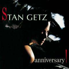 Anniversary - Stan Getz