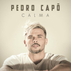 Calma (Single) - Pedro Capó
