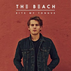 Bite My Tongue - The Beach