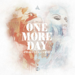 One More Day (Single) - Afrojack, Jewelz & Sparks
