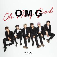 O.M.G (Single) - HALO