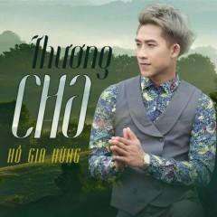 Thương Cha (Single) - Hồ Gia Hùng