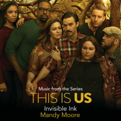 Invisible Ink (Rebecca's Demo) (This Is Us OST) - Mandy Moore