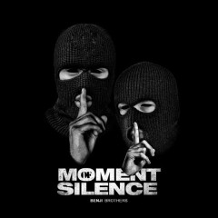 Moment Of Silence (Single)