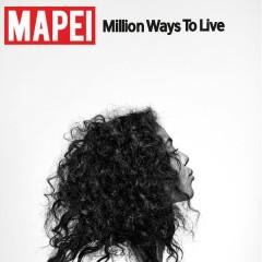 Million Ways to Live