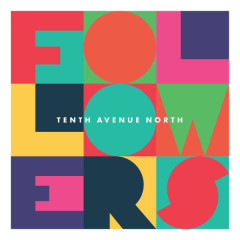 I Have This Hope - Tenth Avenue North