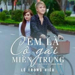 Em Là Cô Gái Miền Trung (Single)