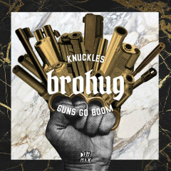 Knuckles (Single) - Brohug