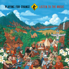 Listen To The Music (Single) - Playing For Change