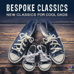 Bespoke Classics: New Classics For Cool Dads - Various Artists