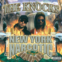 New York Narcotic - The Knocks