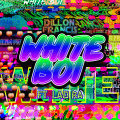 White Boi (Single) - Dillon Francis
