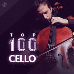 Top 100 Nhạc Hòa Tấu Nhạc Cụ Cello Hay Nhất - Various Artists