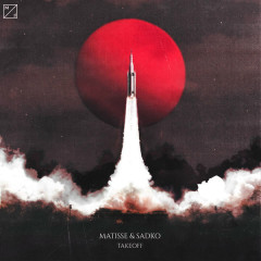 Takeoff (Single) - Matisse & Sadko