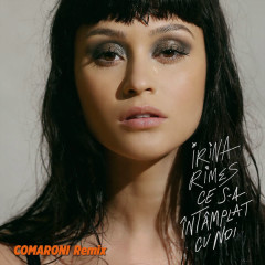 Ce S-A Intamplat Cu Noi (Comaroni Remix) - Irina Rimes