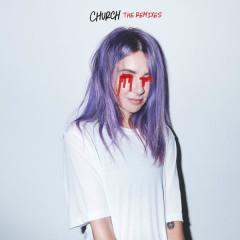 Church (The Remixes) - Alison Wonderland