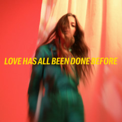 Love Has All Been Done Before - Jade Bird