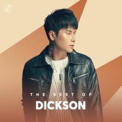 Những Bài Hát Hay Nhất Của Dickson - Dickson
