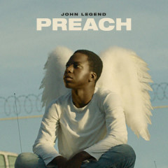 Preach (Single) - John Legend
