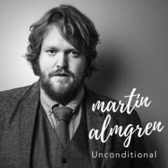 Unconditional (Single) - Martin Almgren