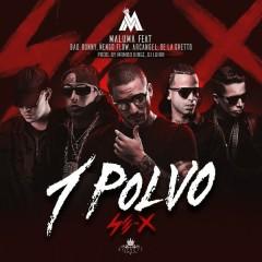Un Polvo - Maluma,Bad Bunny,Arcángel,Nẽngo Flow,De La Ghetto