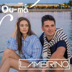 Du-Mă (Single) - Lambrino