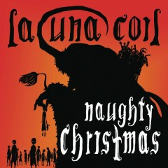 Naughty Christmas - Lacuna Coil