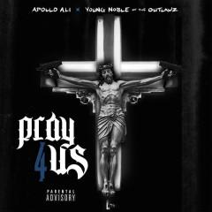 Pray For Us (Remix)