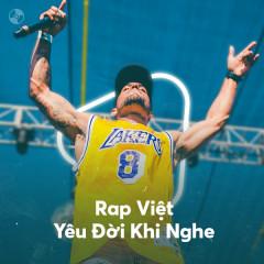 Rap Việt Yêu Đời Khi Nghe - Various Artists