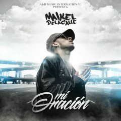 Mi Oracíon (Single) - Maikel Delacalle