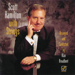 Scott Hamilton With Strings - Scott Hamilton