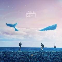 Gift (Single) - MUDI