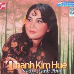 Tiếng Hát Thanh Kim Huệ (Tân Cổ) - Thanh Kim Huệ