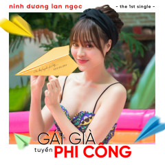 Gái Già Tuyển Phi Công (Single)