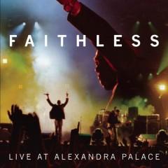 Live At Alexandra Palace - Faithless